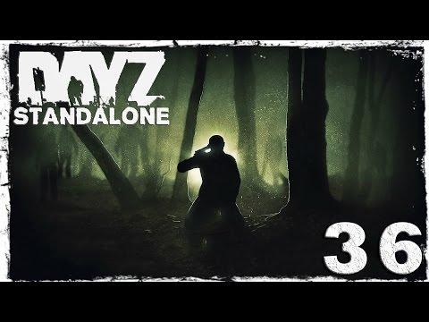 Смотреть прохождение игры [Coop] DayZ Standalone. #36: Под покровом ночи.