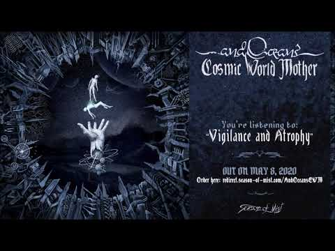 ...and Oceans - Vigilance and Atrophy (Official Track Premiere)
