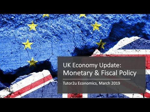 UK Economy Update 2019 - Monetary And Fiscal Policy