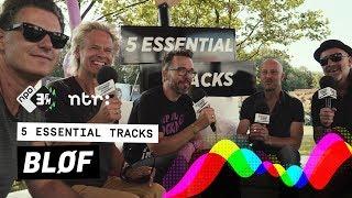 BLØF over Nijmeegse maffia, verborgen tatoeages en rock & roll | 5 Essential Tracks | 3FM