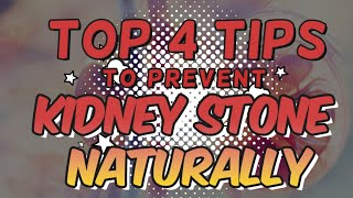 Top 4 Tips To Prevent Kidney Stones Naturally | Health Tips Channel