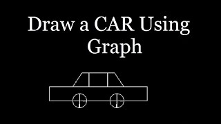 C Program For Graphics - How to Draw a Car Diagram Using Graph In C Language