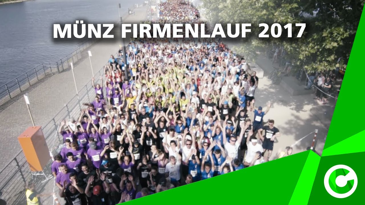 Münz Firmenlauf 2017 Youtube