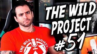 The Wild Project #51 | El Youtuber Caníbal, Nos quitan Dragon Ball, La historia paranormal de Jordi