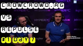 CROWCROWD.AG vs REPULSE #1 - Warface Special Invitational Group Stage. Day 7