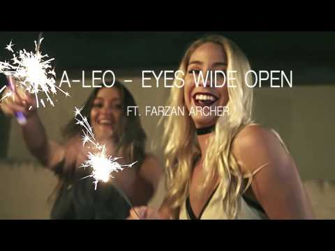 "DJ A-LEO "" EYES WIDE OPEN "" ft.Farzan Archer"
