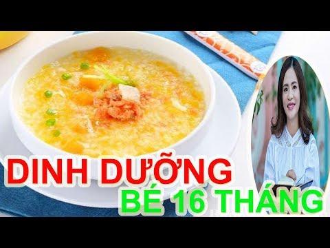 DINH DƯỠNG CHO BÉ 16 THÁNG TUỔI   Dinh dưỡng cho bé