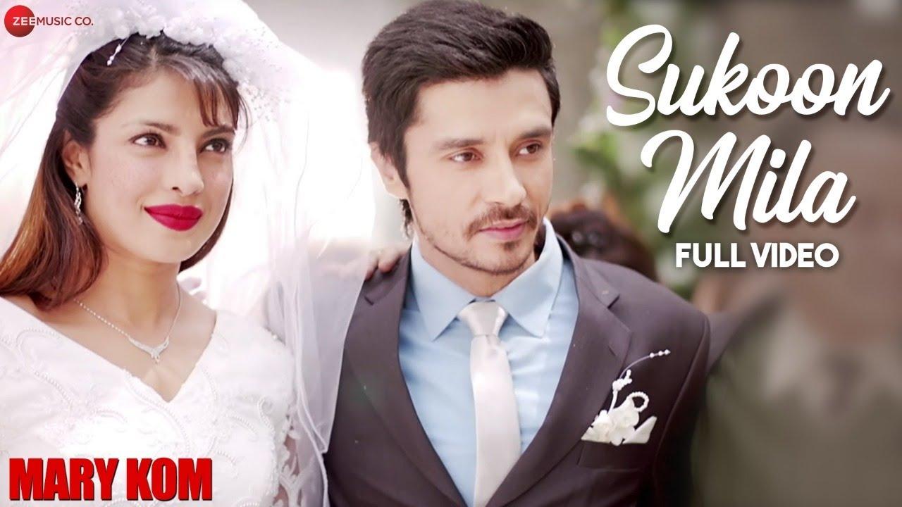 Sukoon Mila Full Video | Mary Kom | Priyanka Chopra & Darshan Gandas | Arijit Singh | HD #1