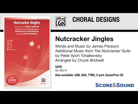 Nutcracker Jingles, arr Chuck Bridwell – Score & Sound