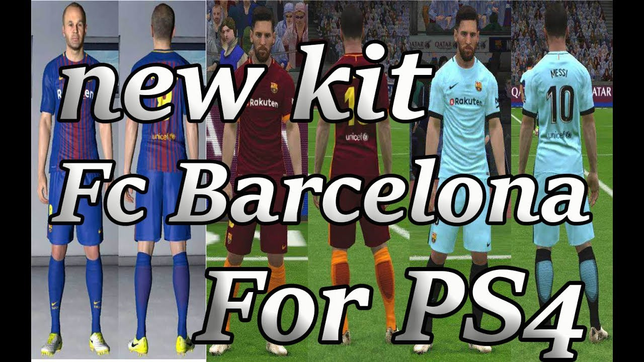 59faf4958 Download New Kits FC Barcelona For PES 17 PS4 !!! - YouTube