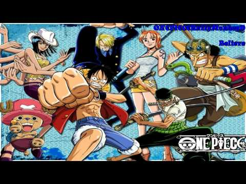 One Piece Nightcore - Believe (Opening 2)
