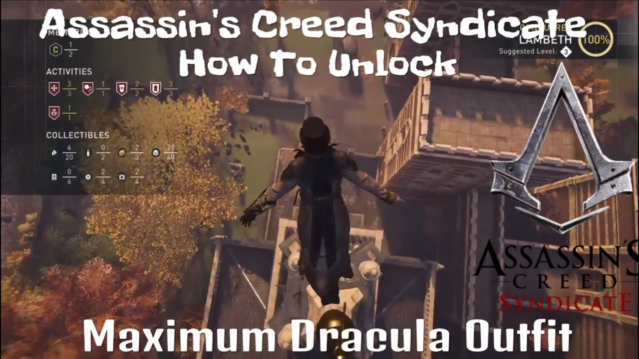 Assassins Creed Syndicate Dracula Schematic Manual Of Wiring Model Amana Diagram Ptac Ptac123a50ab Assassin S How To Unlock Maximum Outfit Rh Youtube Com Location