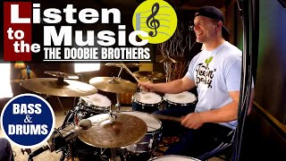 The Doobie Brothers - Listen To The Music - Bass & Drum Cover (🎧High Quality Audio)