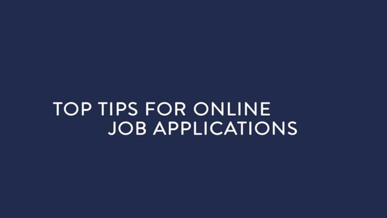 top tips for online job applications top tips for online job applications