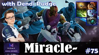 Miracle - Anti-Mage Safelane | with Dendi Pudge | Dota 2 Pro MMR Gameplay #75