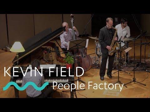 KEVIN FIELD: People