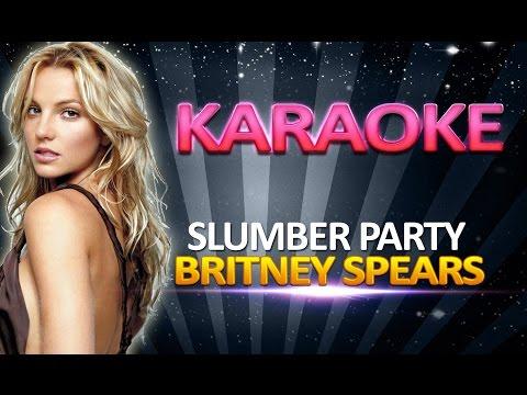 Britney Spears - Slumber Party KARAOKE