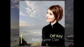Mary Juane Clair - Off Key (Desafinado)