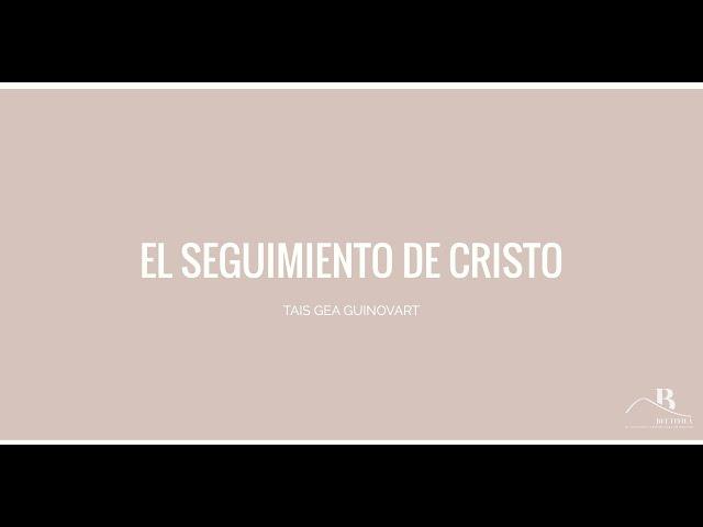El seguimiento de Cristo