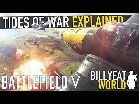 "BATTLEFIELD 5 - What Is ""Tides Of War""? Why No USA Or USSR At Launch?"