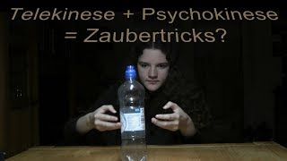 Telekinese + Psychokinese = Zaubertricks?