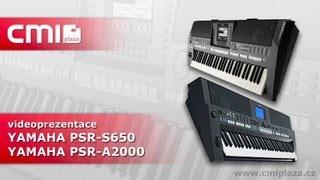 Yamaha PSR-S650 a PSR-A2000 (videoprezentace)