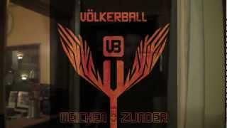 """Völkerball Album Teaser """"Weichen & Zunder"""""""