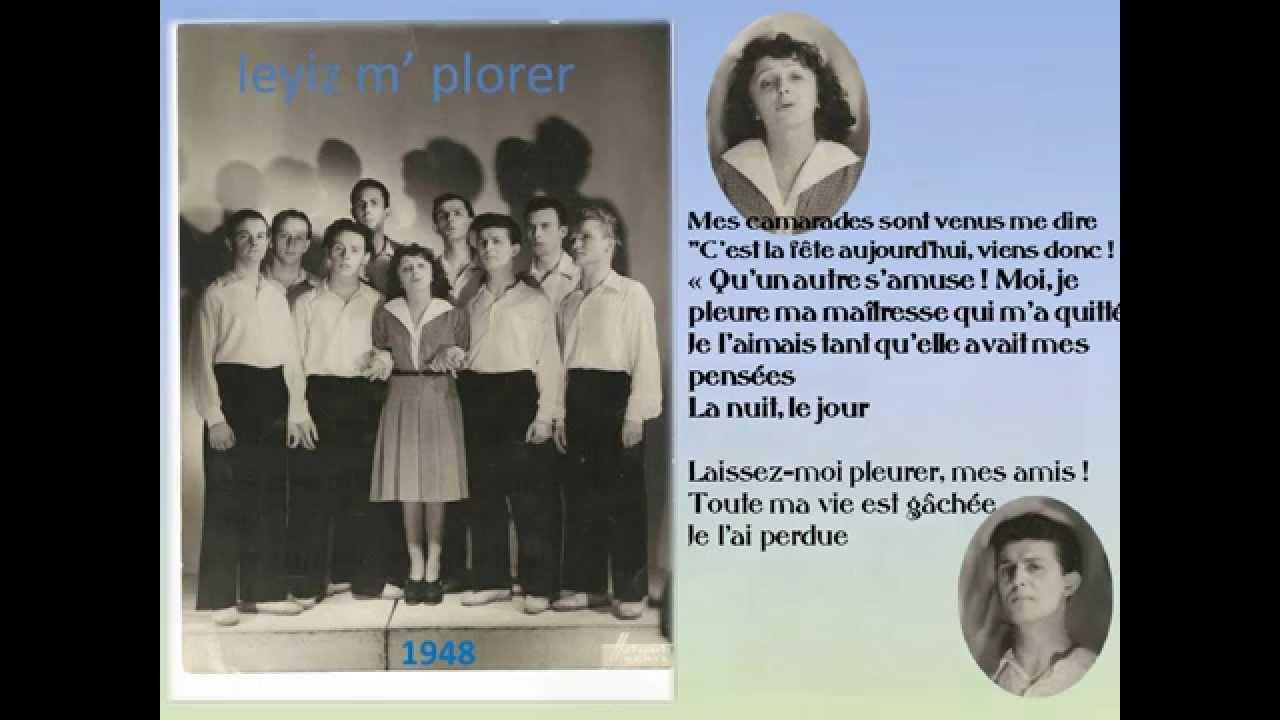 Leyiz M' Plorer par Edith Piaf et les Compagnons de la chanson( Gilles a perdu)