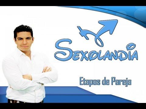 Sexolandia: Etapas de Pareja - Sexólogo Juan Carlos Acosta