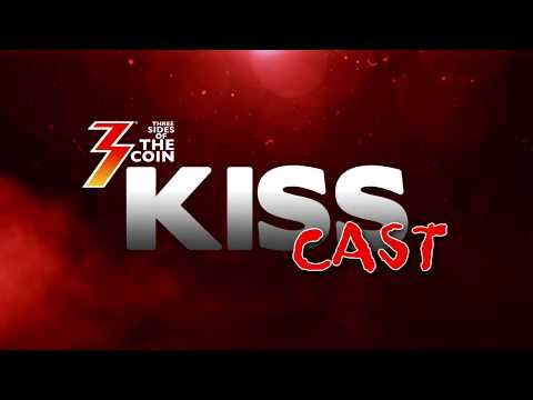Ep. 06 Three Sides of the Coin KISS Cast for March 27, 2018