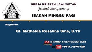 Ibadah Minggu Pagi I 5 September 2021 I GKJW Banyuwangi I Live Streaming