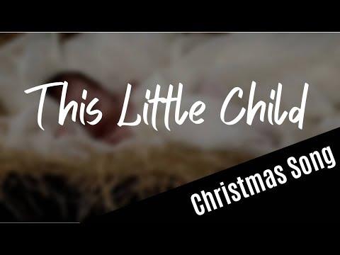 This Little Child lyric video