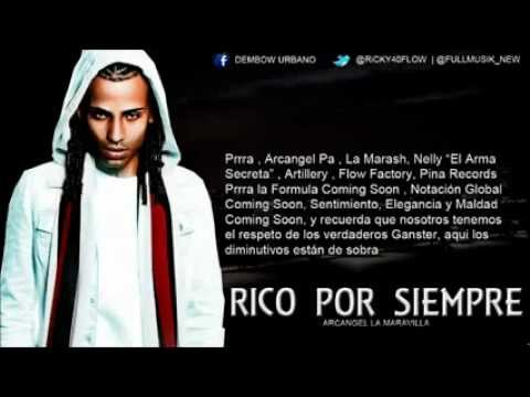 Rico por siempre (letra) Arcangel (Official Video Lirics) 2012