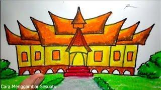Cara Menggambar Rumah Adat Gadang Minangkabau Sumatera Youtube