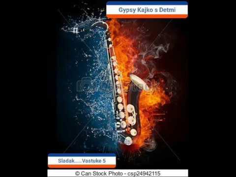 Vastuke Sladak Gypsy  Kajko s Detmi