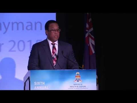 Cayman Islands Healthcare Conference Thursday 29 October 2015 OPENING