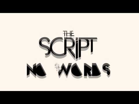 The Script - No Words (Unofficial Lyric Video)
