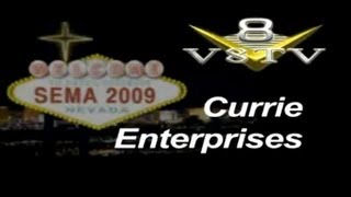 SEMA 2009: Currie Enterprises V8TV-Video