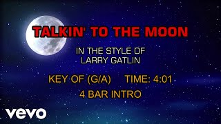 Larry Gatlin Talkin 39 To The Moon Karaoke.mp3