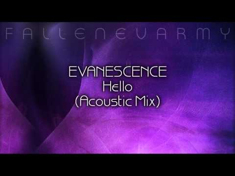 Evanescence - Hello (Acoustic Mix) by FallenEvArmy