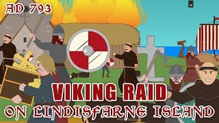 Viking Raid on Lindisfarne  (AD793)