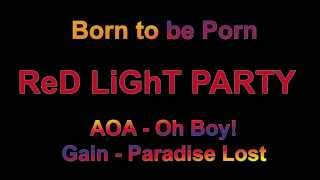 Born to be Porn cover (AOA - Oh boy! & Gain - Paradise Lost)