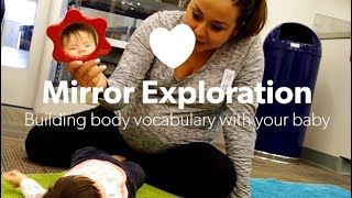 Mirror Exploration—Building body vocabulary with your baby