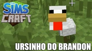 The Sims Craft 2 -  URSINHO DO BRANDON #47