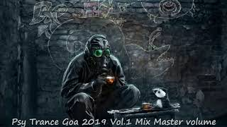 Psy Trance Goa 2019 Vol 1 Mix Master volume