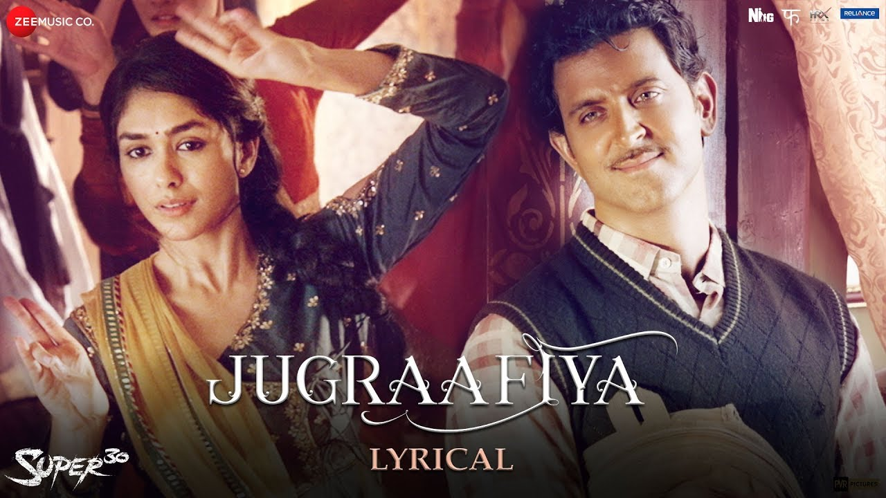 Jugraafiya - Lyrical | Super 30 | Hrithik Roshan & Mrunal Thakur | Udit Narayan & Shreya Gho