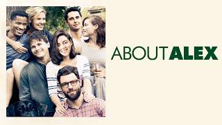 About Alex (Free Full Movie) Drama