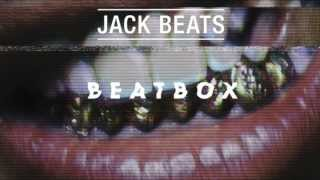 Jack Beats - Beatbox (Original Mix)