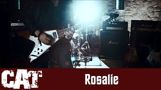 CAT - Rosalie (Bob Seger / Thin Lizzy Cover) [Official Video]
