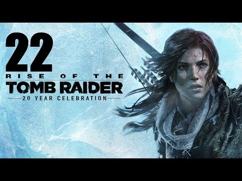Let's Platinum Rise Of The Tomb Raider 22 - The Chosen Few
